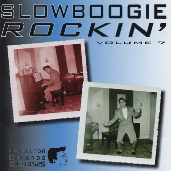 Vol.7, Slow Boogie Rockin'