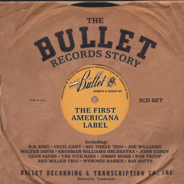 The Bullet (Nashville) Record Story (3-CD)