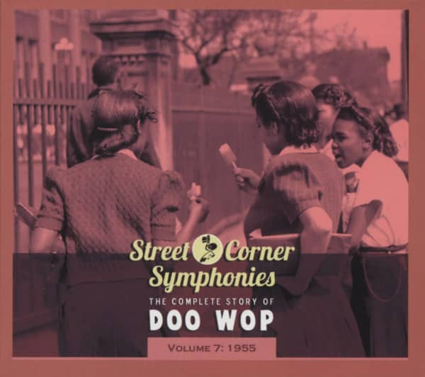 Vol.07, 1955 The Complete Story Of Doo Wop