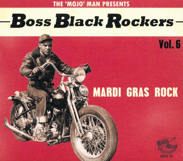 Boss Black Rockers Vol.6 - Mardi Gras Rock (CD)