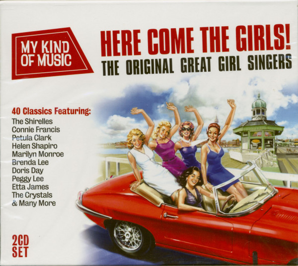 My Kind Of Music - Here Come The Girls! - The Orignal Great Girl Singers (2-CD)