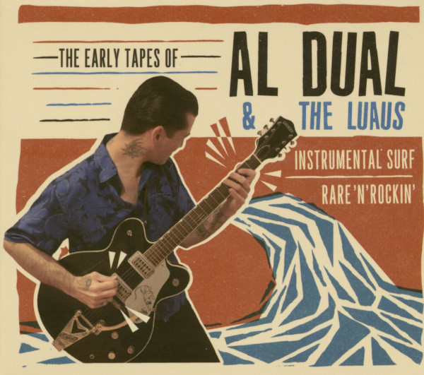 The Early Tapes Of Al Dual & The Luaus