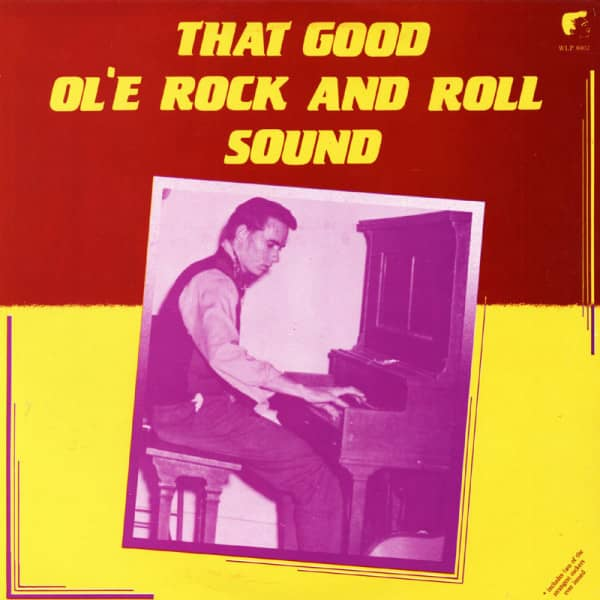That Good Ol Rock And Roll Sound (LP)