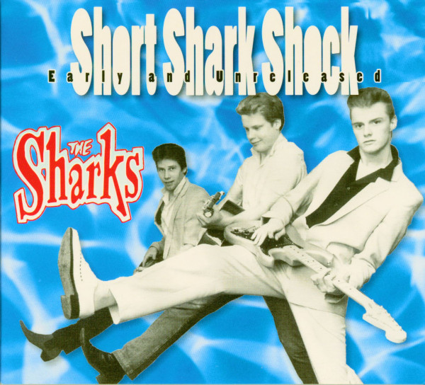 Short Shark Shock - Early And Unreleased