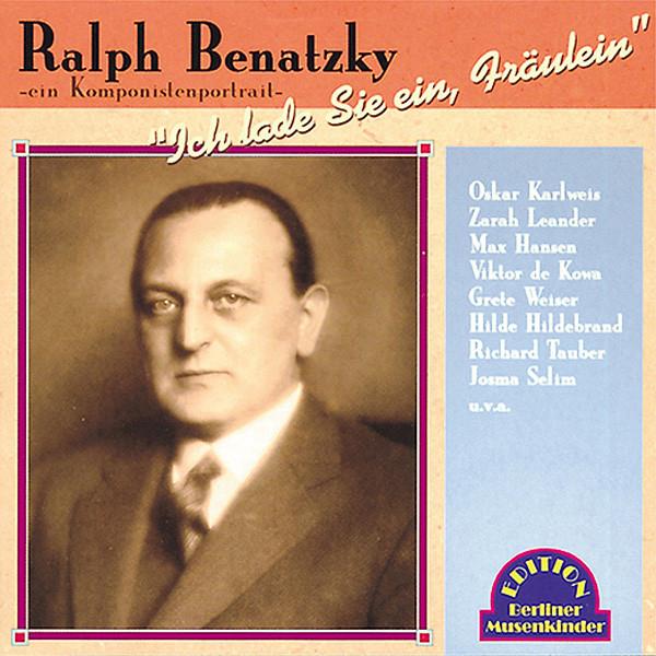 Ralph Benatzky - Ein Komponistenportrait