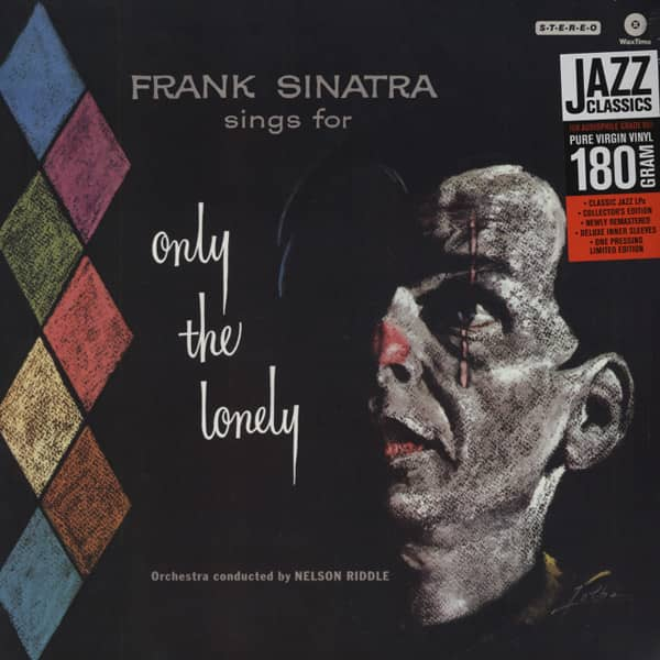 Only The Lonely...plus 180g Vinyl Rmst.