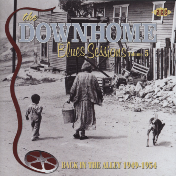Back At The Alley - Downhome Blues Sessions 5