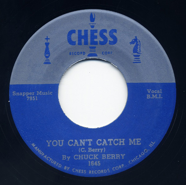 You Can't Catch Me b-w The Downbound Train 7inch, 45rpm