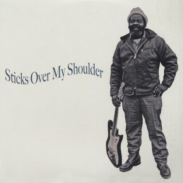 Sticks Over My Shoulder