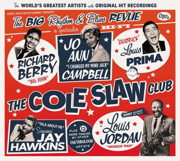 The Cole Slaw Club - The Big Rhythm & Blues Revue (CD)