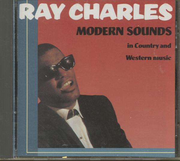 Modern Sounds In Country And Western Music (CD)