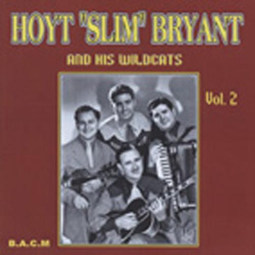 Vol.2, Hoyt Bryant & his Wildcats