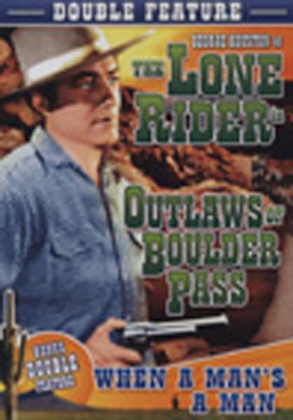 Outlaws Of Boulder Pass - When A Man's A Man