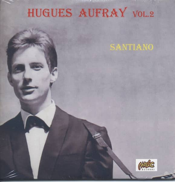 Santiano...plus - Hugues Aufray Vol.2