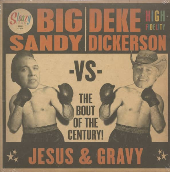 Big Sandy Vs. Deke Dickerson - The Bout Of The Century (7inch, 45rpm, PS, BC)