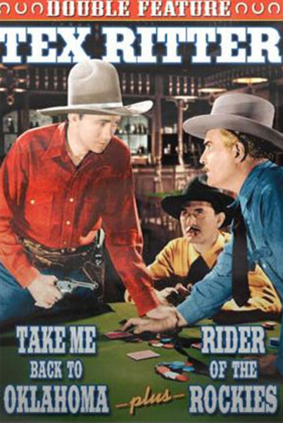 Take Me Back To Oklahoma - Rider Of The Rockies