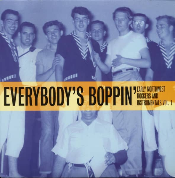 Everybody's Boppin' - Early Northwest Rockers & Instrumentals Vol.1 (LP)