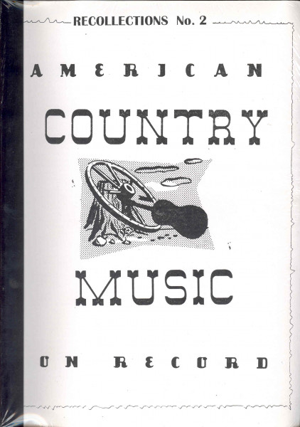 American Country Music On Records - Recollections No.2