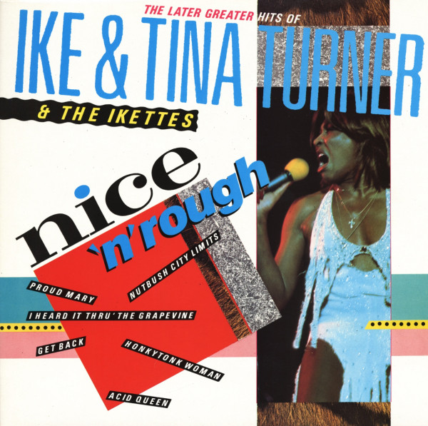 Nice 'n' Rough - The Later Greater Hits