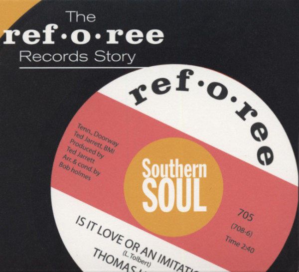 The Ref-O-Ree Records Story - Southern Soul