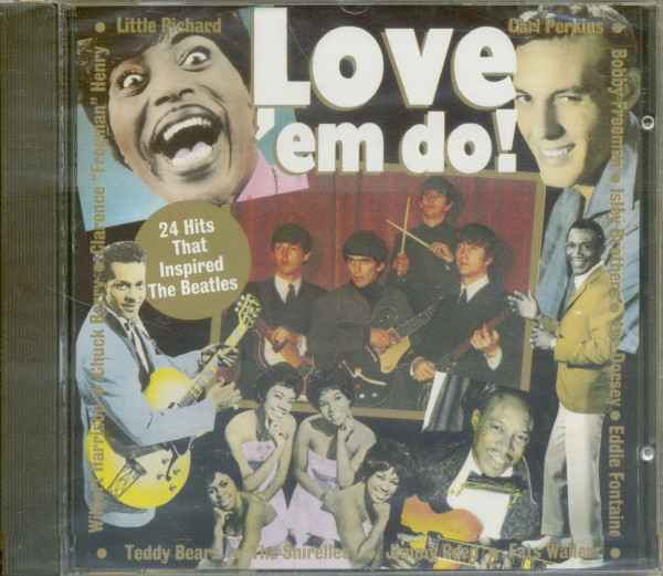 Love Em Do! - 24 Hits That Inspired The Beatles (CD)