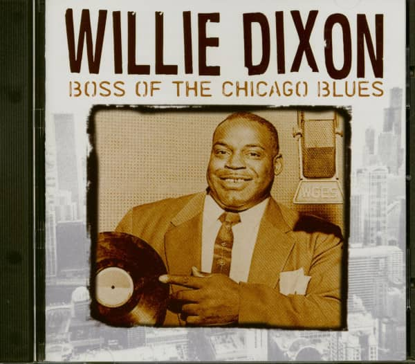Willie Dixon - Boss Of The Chicago Blues (CD)