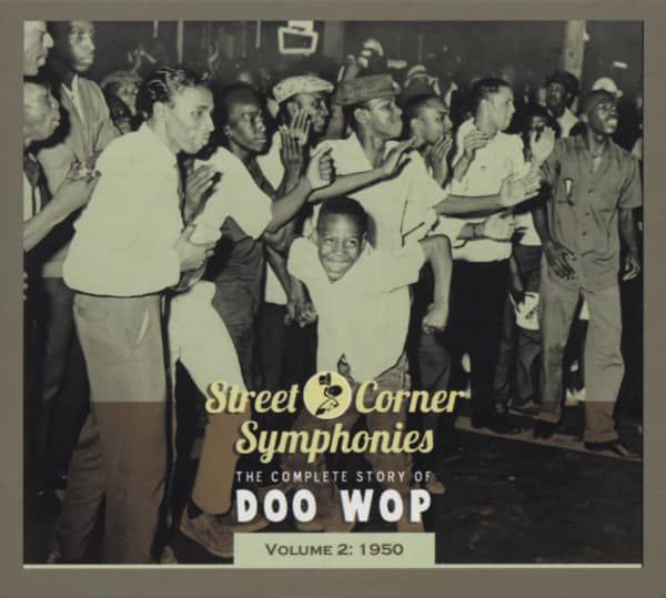 Vol.02, 1950 The Complete Story Of Doo Wop