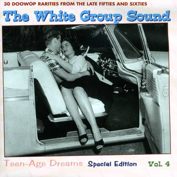Vol.4, The White Group Sound - Teenage Dreams