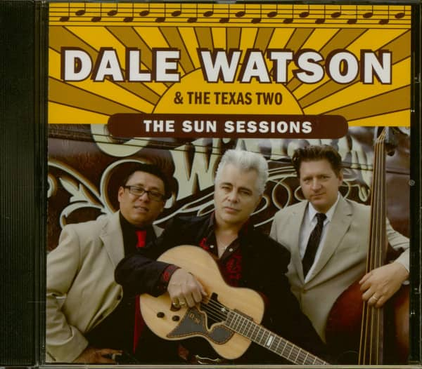 Dale Watson & The Texas Two - The Sun Sessions (CD)