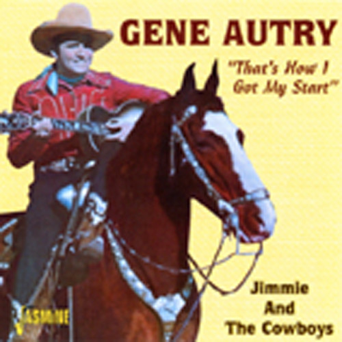 That's How I Got My Start-Jimmie& The Cowboys