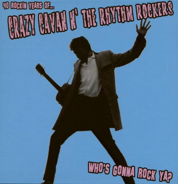 Who's Gonna Rock Ya? (2-CD) 40th Anniversary