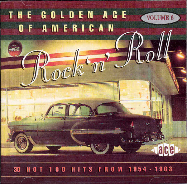 Vol.6, The Golden Age Of US Rock & Roll