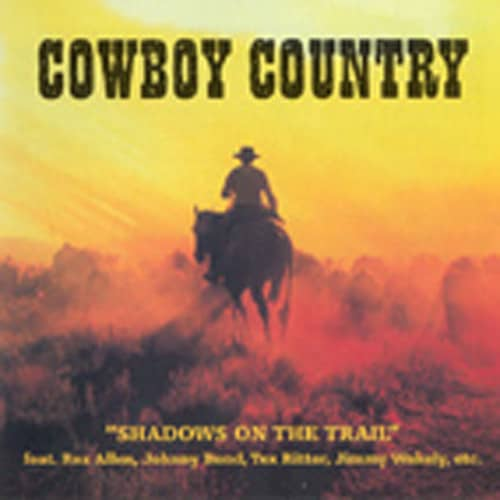 Cowboy Country - Shadows On The Trail