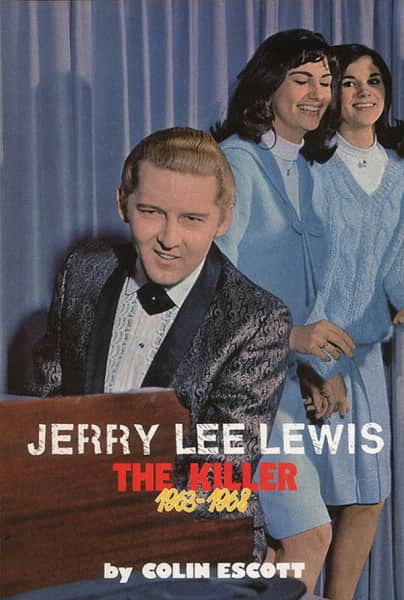 Jerry Lee Lewis - The Killer Vol.1 1963-68 by Colin Escott