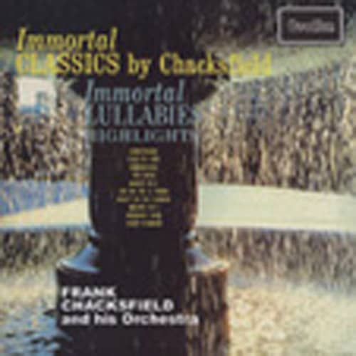 Immortal Classics & Immortal Lullabies