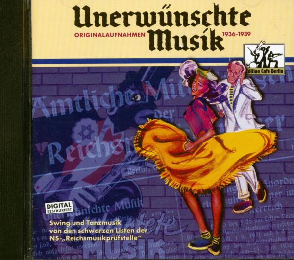 Unerwünschte Musik 1936-1939 (CD)