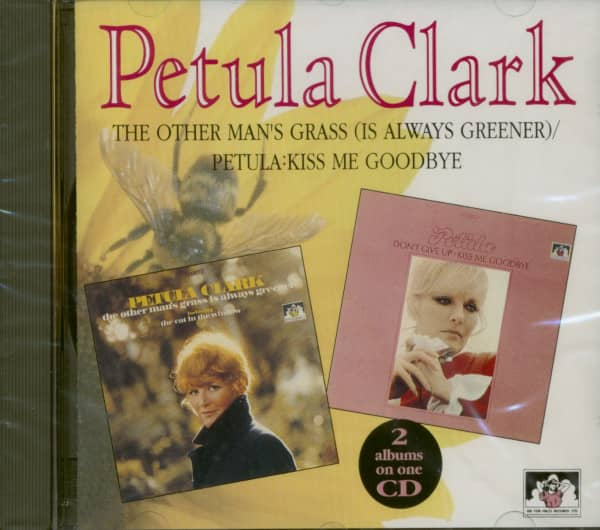 Other Man's Grass (Is Always Greener) - Petula: Don't Give Up - Kiss Me Goodbye