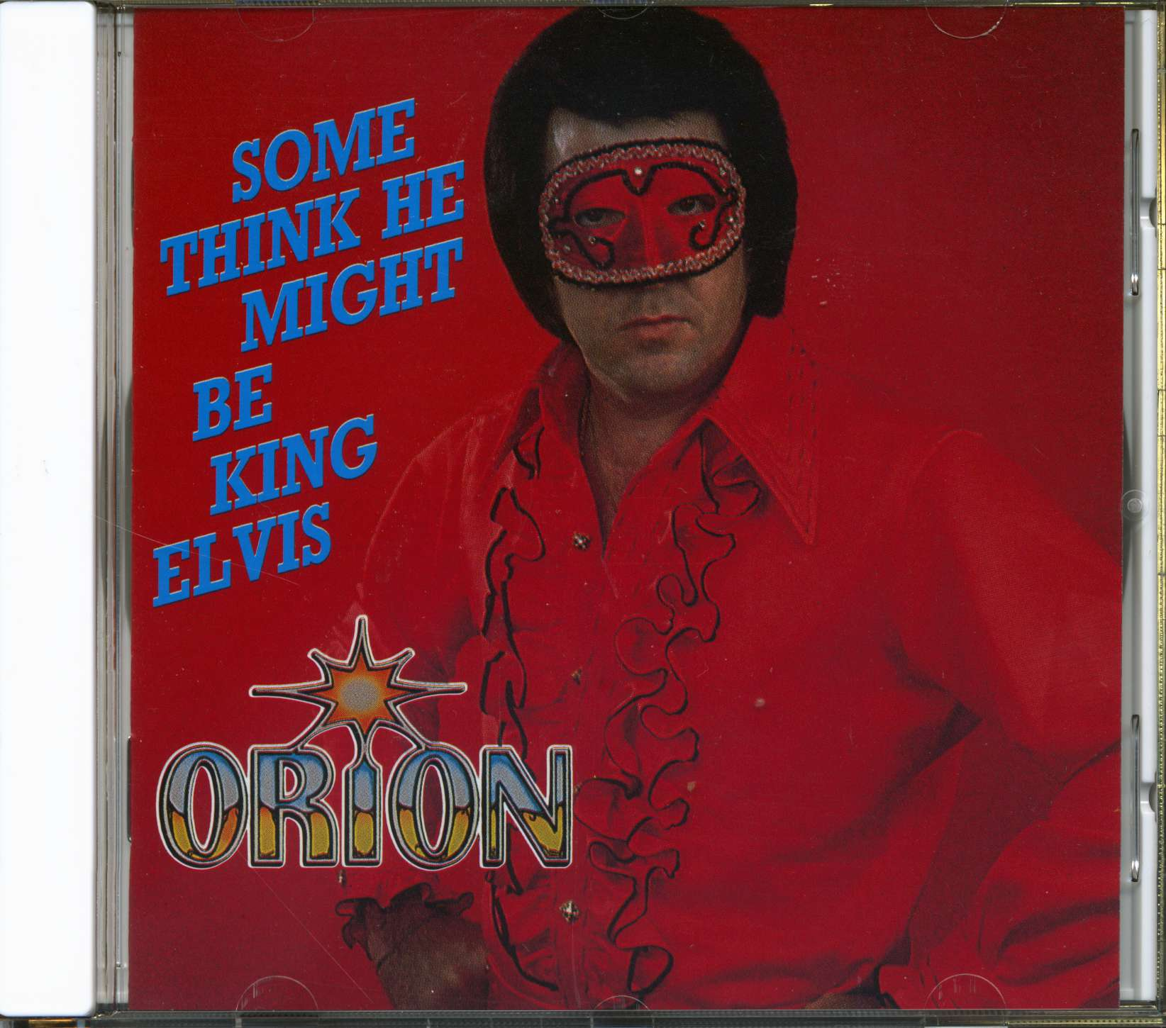 ce5bc4e8fa1 ORION CD  Some Think He Might Be King Elvis - Bear Family Records