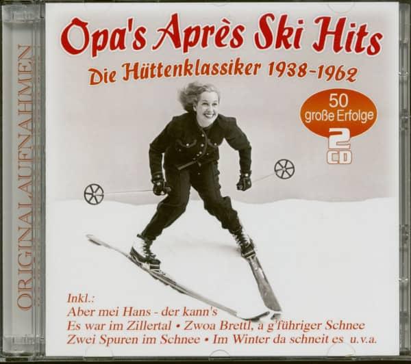 Opa's Après Ski Hits - Die Hütten-Klassiker 1938-1962 (2-CD)