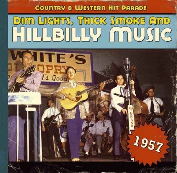 1957 - Dim Lights, Thick Smoke And Hillbilly Music
