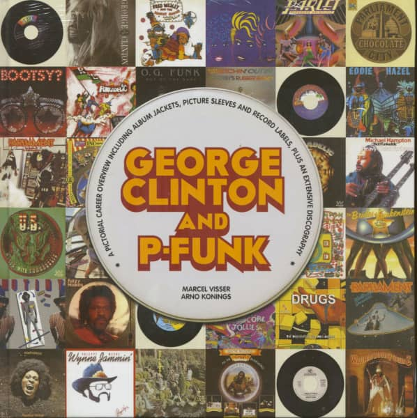 George Clinton And P-Funk by Marcel Visser & Arno Konings