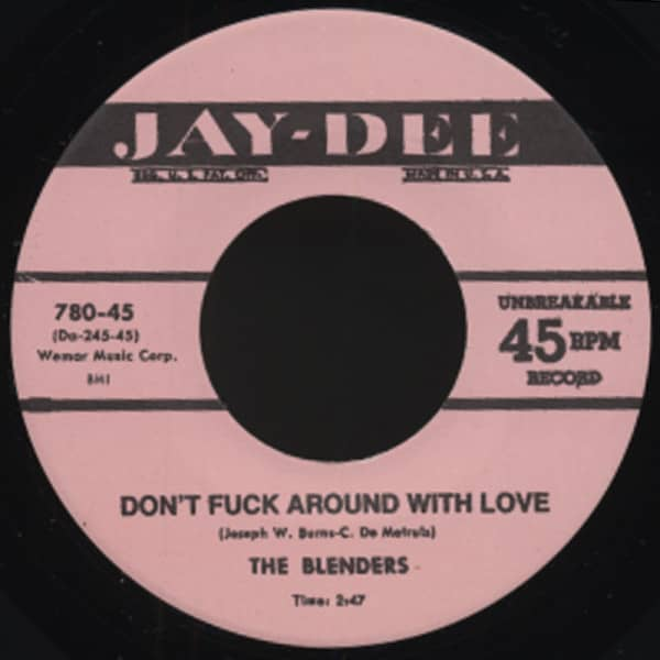 Don't F*** Around With Love b-w Don't Play Around With Love...7inch, 45rpm