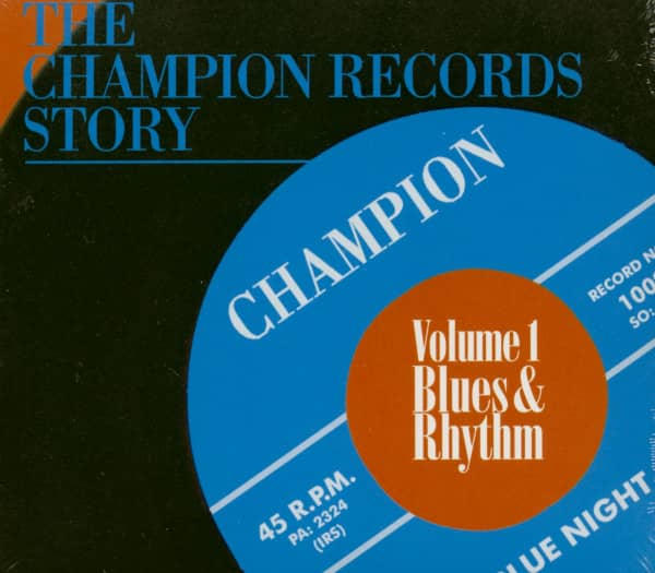 The Champion Records Story Vol.1