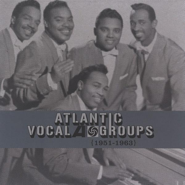 Atlantic Vocal Groups (4-CD Box) Limited Ed.