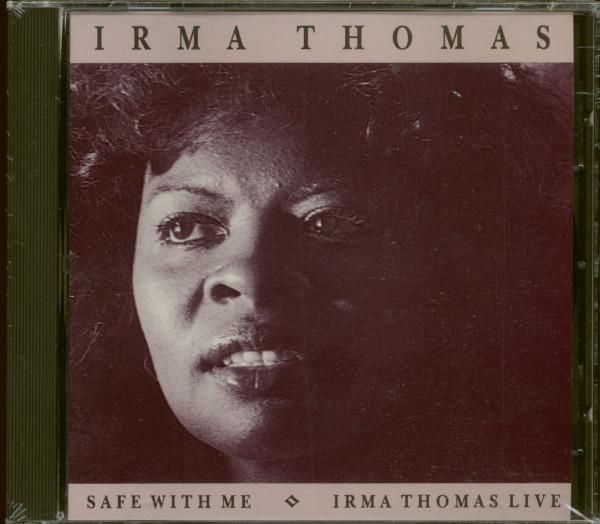 Safe With Me & Irma Thomas Live (CD)