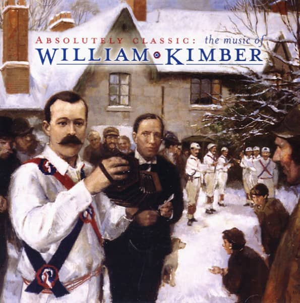 Absolutely Classic - The Music Of William Kimber (CD)