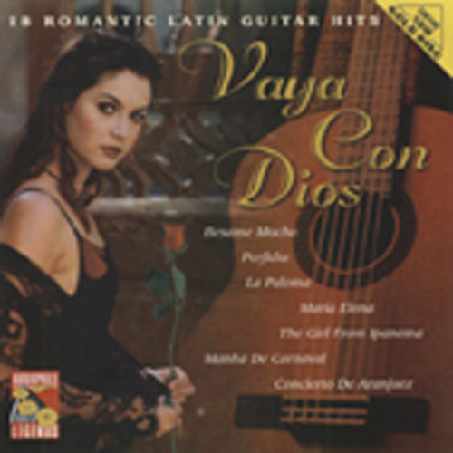 Vaya Con Dios - Romantic Latin Guitar Hits
