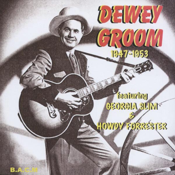 Feat. Georgia Slim & Howdy Forrester 1947-53