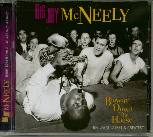 Blowin' Down The House - Big Jay's Latest & Greatest (CD)