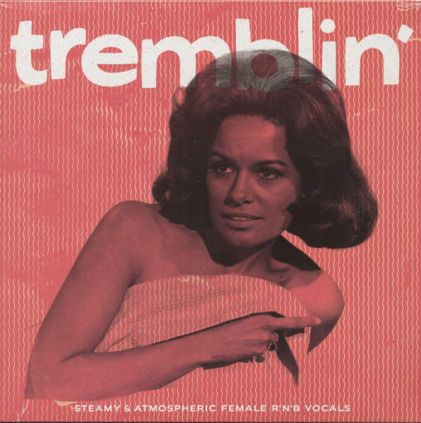 Tremblin' - Steamy & Atmospheric Female R&B (LP)